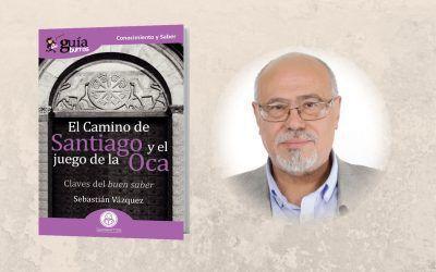 Ya está a la venta el 'GuíaBurros: El Camino de Santiago y el Juego de la Oca'