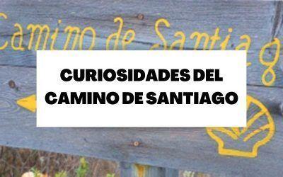 Curiosidades del Camino de Santiago que desconoces