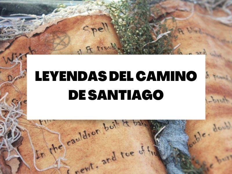 Descubre estas leyendas sobre el Camino de Santiago