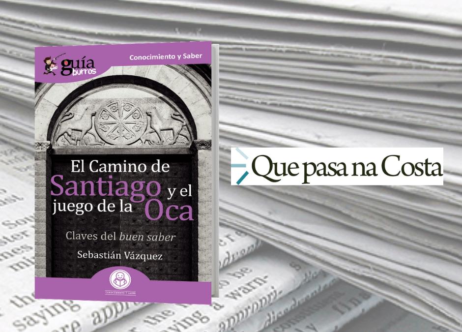Que pasa na Costa ha reseñado este libro sobre el Camino de Santiago